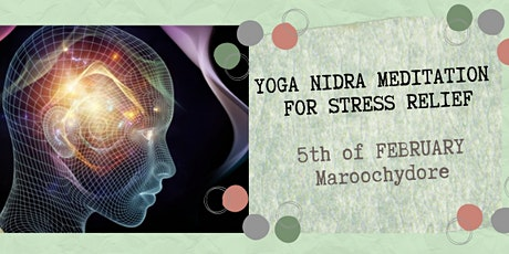 YOGA NIDRA  MEDITATION FOR STRESS RELIEF tickets