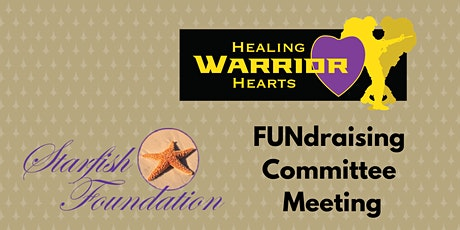 Starfish Foundation FUNdraising Committee Meeting tickets