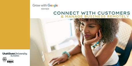 Grow with Google: Connect with Customers & Manage Business Remotely tickets