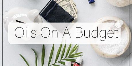 Essential Oils on a Budget tickets
