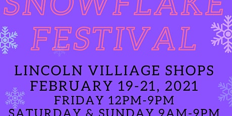 2nd Annual Snowflake Festival at Lincoln Village Shops tickets