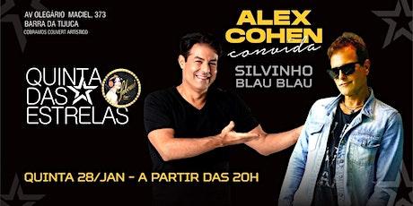 Quinta das Estrelas com Alex Cohen e Silvinho Blau Blau ingressos