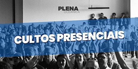 Culto Presencial - Igreja Plena Oceânica - 28/02/2021 ingressos