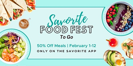 Savorite Food Fest (To Go) | 50% Off Meals in San Diego boletos