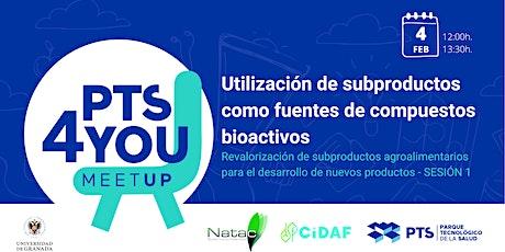 Utilización de subproductos como fuentes de compuestos bioactivos entradas