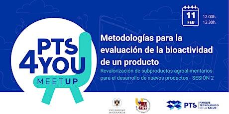 Metodologías para la evaluación de la bioactividad de un producto entradas