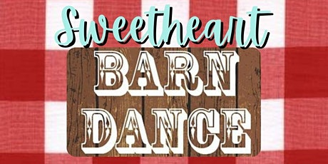 Sweetheart Barn Dance and BBQ Dinner tickets