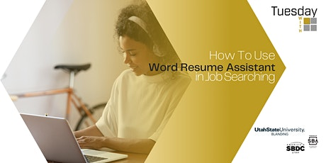 Tuesdays with Microsoft: How To Use Word Resume Assistant in Job Searching tickets