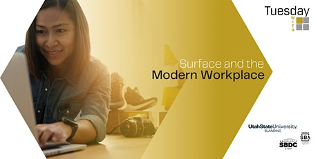 Tuesdays with Microsoft: Surface and the Modern Workplace Tickets