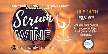 SCRUM & WINE - July Meetup! tickets