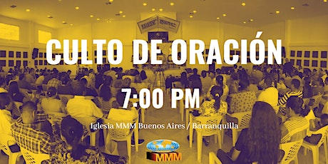 Culto de Oración 7:00 PM boletos
