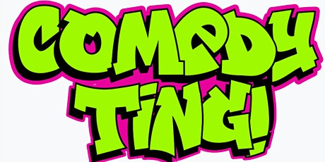 COMEDY TING DIGITAL FUNDRAISER tickets