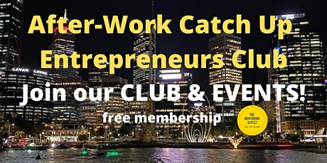 Entrepreneurs Club - After-Work Catch Up tickets
