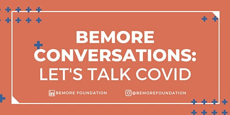 Let's talk Covid | BeMore conversations tickets