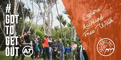 Get Out & Explore Auckland URBAN Walk @ Coast to Coast