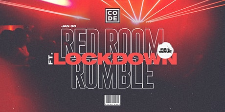 CODE - Red Room Rumble ft. Lockdown [063] tickets