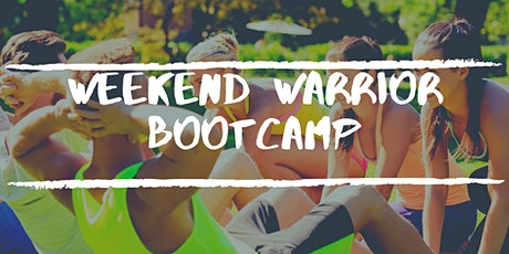 Weekend Warrior Bootcamp - Casual Single Session tickets