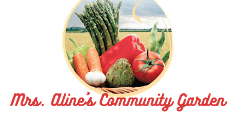 Mrs. Aline's Community Garden Volunteer Days- SATX tickets