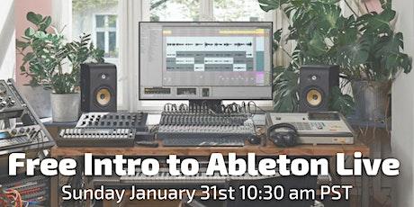 Free Intro to Ableton  Live (Beginners Friendly) biglietti