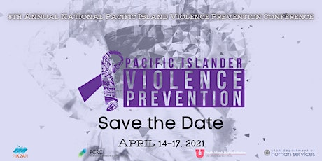 8th Annual National Pacific Island Violence Prevention Conference entradas