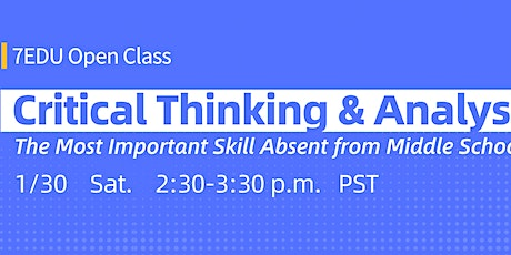 Critical Thinking and Analysis [G6-G8]Open Class tickets