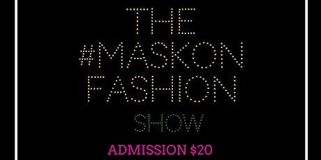 #MaskOnFashionShow tickets