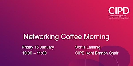 Kent Branch Networking Coffee Morning tickets