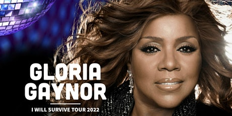 Gloria Gaynor - I Will Survive Tour 2022 tickets