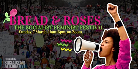 Bread & Roses: The Socialist Feminist Festival tickets