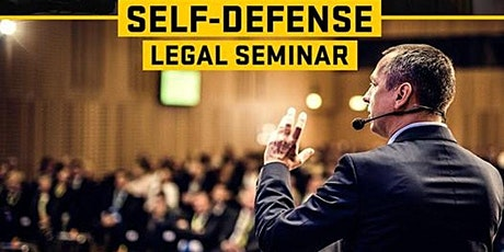Legal Defense for Self Defense 6:00 P.M. to 8:00 P.M. In Person or  ZOOM tickets