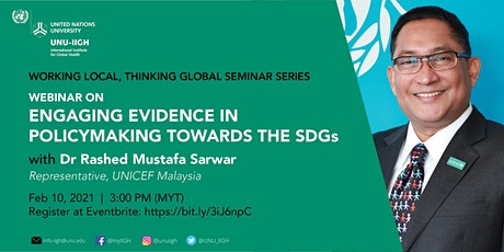 Working Local, Thinking Global Seminar with Dr Rashed M. Sarwar (UNICEF) tickets