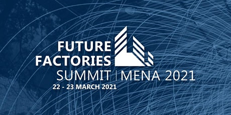 Future Factories Summit 2021 tickets