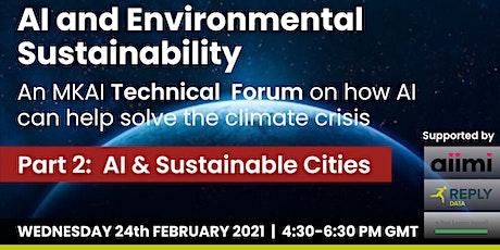 Environmental Sustainability: MKAI Technical Forum, AI & Sustainable Cities tickets