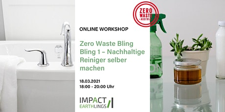 ONLINE Workshop Zero Waste Bling Bling 1 –  Reiniger selber machen Tickets