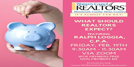 IT'S ALMOST TAX DAY! WHAT SHOULD REALTORS EXPECT? tickets