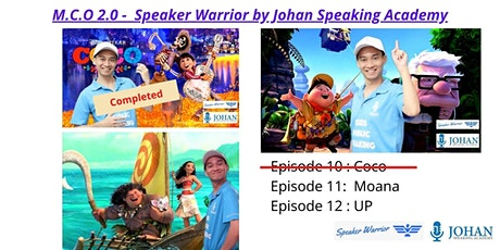 Speaker Warrior by Johan Speaking Academy ( Ep 11 - 12) tickets