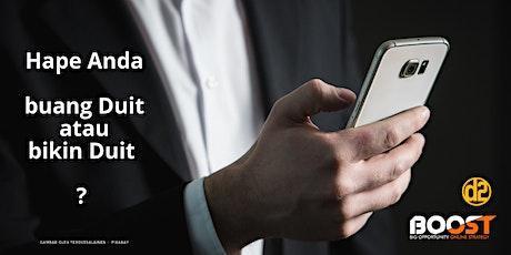 TEMUKAN STRATEGY MENINGKATKAN INCOME & PROFIT BISNIS INTERNET tickets