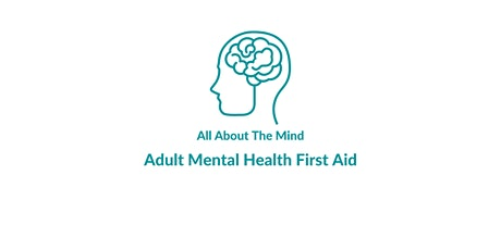 Adult Mental Health First Aid - Two Day Course tickets