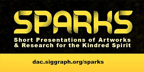 ACM SIGGRAPH SPARKS tickets