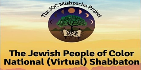 The Jewish People of Color National (Virtual) Shabbaton tickets