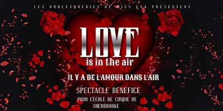 LOVE IS IN THE AIR - SPECTACLE BÉNÉFICE billets