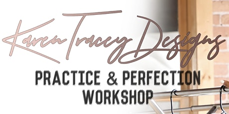 Practice & Perfection Workshop tickets