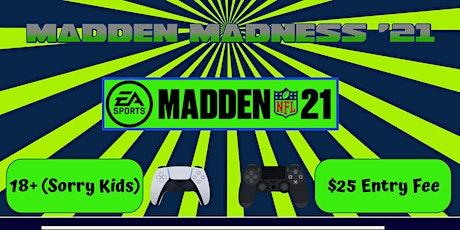 Madden Madness 21 tickets