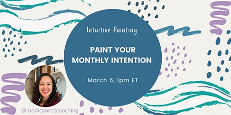 Paint Your Monthly Intention tickets