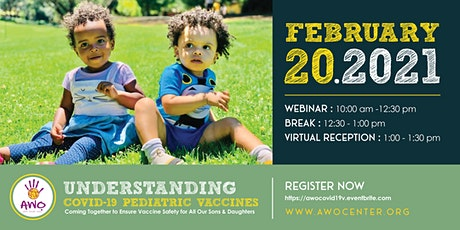 UNDERSTANDING COVID-19 PEDIATRIC VACCINES;for All Our Sons & Daughters tickets