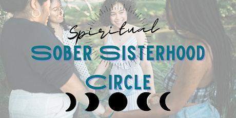Spiritual Sober Sisterhood Circle tickets
