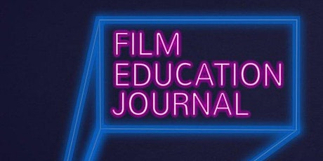 Film Education Journal - Spring Symposium tickets