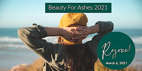 Beauty For Ashes 2021 Morning Event tickets