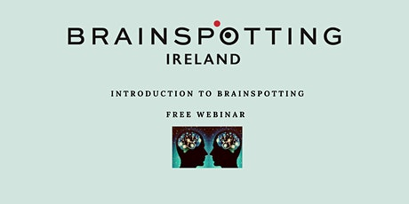 Introduction to Brainspotting  - Free Webinar tickets