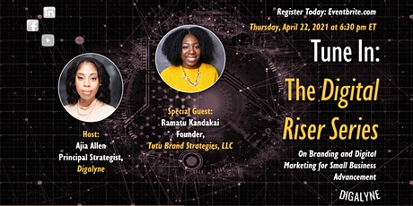 The Digital Riser Series | Branding & Digital with Ramatu Kandakai tickets